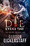 Die Every Day ( A Lambeth Group Thriller)