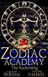 Zodiac Academy: The Reckoning (Supernatural Beasts and Bullies, #3)