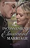 The Inconvenient Elmswood Marriage (Mills & Boon Historical)
