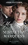 Miss Amelia's Mistletoe Marquess (Mills & Boon Historical)