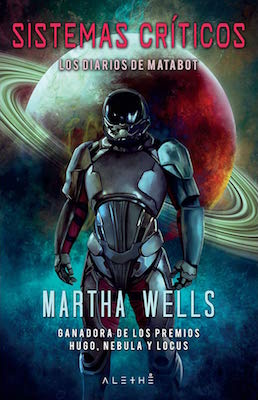 Sistemas críticos by Martha Wells