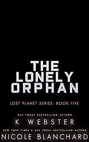 The Lonely Orphan (Lost Planet #5)