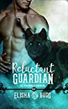 Reluctant Guardian (The Otherworld Guardians Book 1)