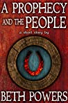 A Prophecy and the People: A Short Story