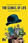 The School of Lif...