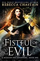 A Fistful of Evil (Madison Fox, #1)