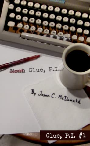 Noah Clue, P.I. (Clue, P.I. #1)