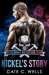 Nickel's Story (Steel Bones Motorcycle Club #2)