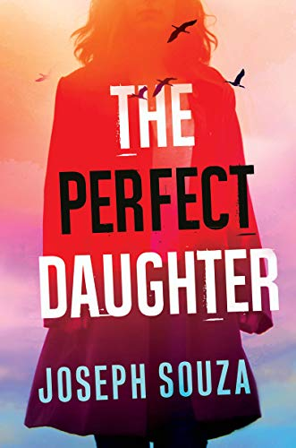 The Perfect Daughter - Joseph Souza