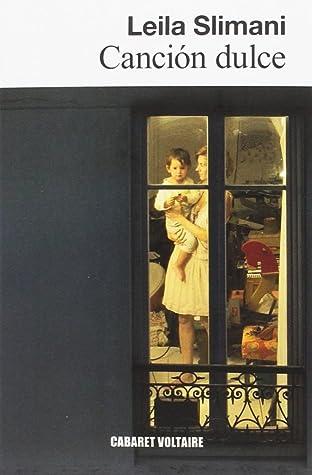 Canción dulce by Leïla Slimani