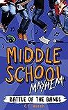 Battle of the Bands (Middle School Mayhem Book 4)
