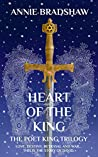 Heart Of The King: The Poet King Trilogy