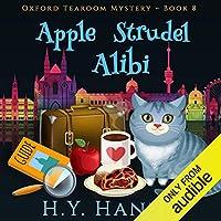Apple Strudel Alibi (Oxford Tearoom Mysteries #8)