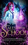 Tales Out of School Collection
