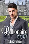 The Billionaire CEO: A Clean Romance (The Billionaires of Gramercy Book 3)