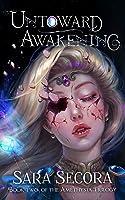 Untoward Awakening (Amethysta Trilogy, #2)