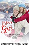 Sara's Gift (Small-Town Christmas Wishes #4)