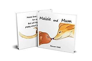 Maizie and Mum by Denver Kidd