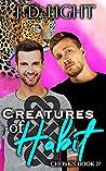Creatures of Habit (Chosen #27)