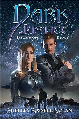 Dark Justice (The Last Ward, #1)
