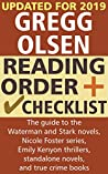 Gregg Olsen Reading Order and Checklist: The guide to the Waterman and Stark novels, Nicole Foster series, Emily Kenyon thrillers, standalone novels, and true crime books