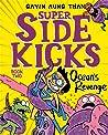 Super Sidekicks #2: Ocean's Revenge