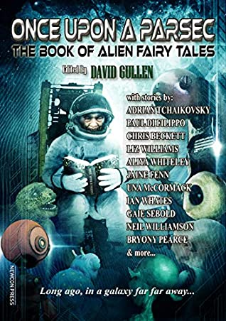 Once Upon a Parsec: The Book of Alien Fairy Tales