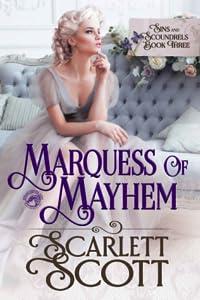 Marquess of Mayhem (Sins & Scoundrels #3)