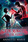 Slaying Monsters for the Feeble (The Guild Codex: Demonized, #2)