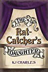 Book cover for The Rat-Catcher's Daughter (Lilywhite Boys, #0.5)