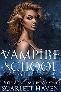 Vampire School (Elite Academy, #1)