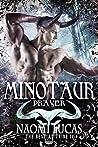 Minotaur: Prayer (The Bestial Tribe, #2)