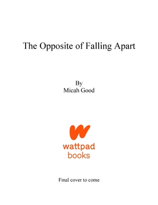 The Opposite of Falling Apart