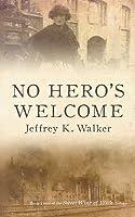 No Hero's Welcome