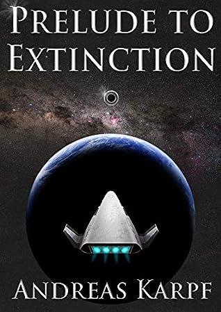 Prelude to Extinction