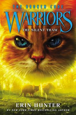 The Silent Thaw (Warriors: The Broken Code, #2)