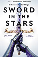 Sword in the Stars (Once & Future #2)