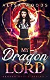My Dragon Lord (Broken Souls #1)