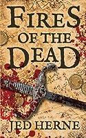 Fires of the Dead: A Fantasy Novella