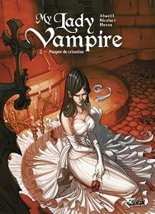 Poupée de crinoline (My lady vampire #2)