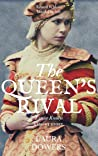 The Queen's Rival: Lettice Knollys: A Short Story (The Tudor Court Book 4)