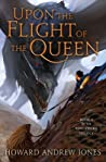 Upon the Flight of the Queen (The Ring-Sworn Trilogy, #2)