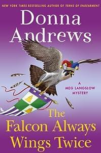 The Falcon Always Wings Twice (Meg Langslow, #27)