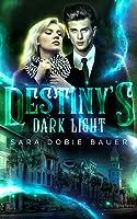 Destiny's Dark Light