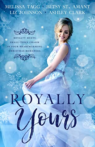 Royally Yours by Melissa Tagg