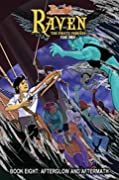 Princeless: Raven The Pirate Princess Book 8: Afterglow and Aftermath