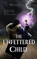 The Unfettered Child
