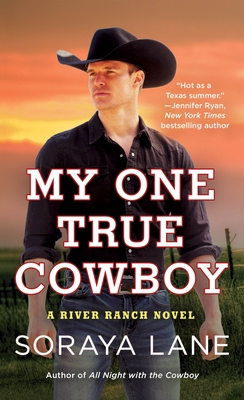 My One True Cowboy (River Ranch, #4)