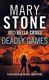 Deadly Games (Kylie Hatfield Series Book 3)