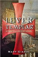 Lever Templar (Castellum One #1)